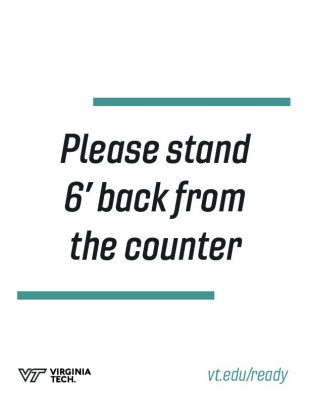 "printable poster that reads, ""please stand 6' back from the counter"""