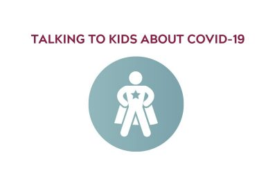 "Icon showing person in a cape, that reads ""talking to kids about covid-19"""
